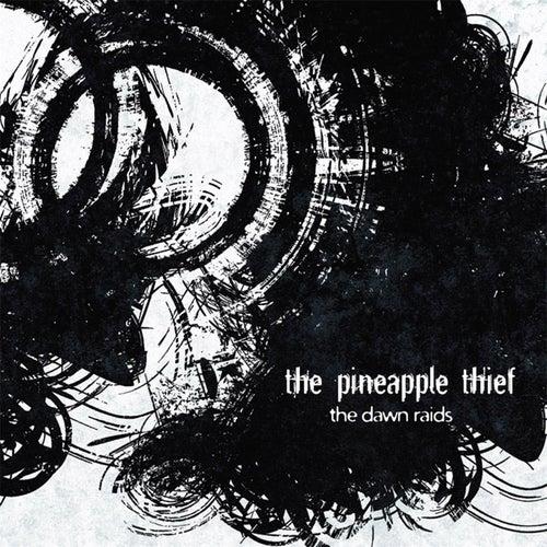 The Dawn Raids 2 by The Pineapple Thief