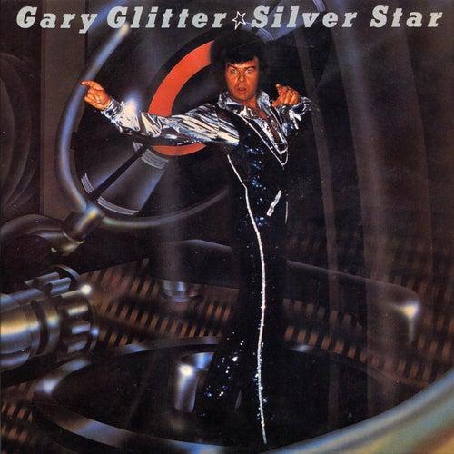 Silver Star by Gary Glitter