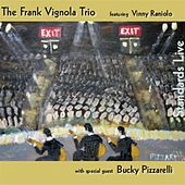 Standards Live by Frank Vignola Trio