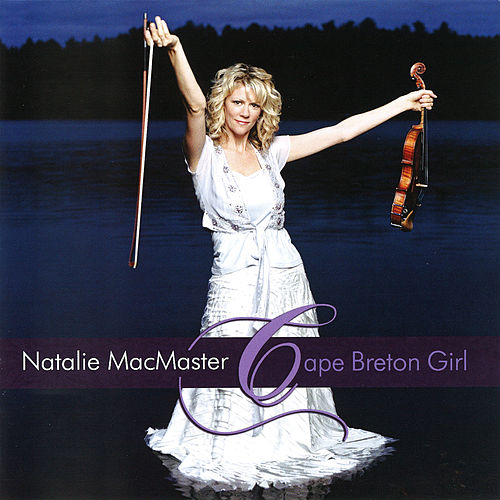 Cape Breton Girl by Natalie MacMaster