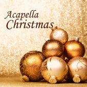 Acapella - Acapella Christmas - Acapella Group by Acapella Christmas