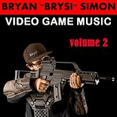 Video Game Music, Vol. 2 by Bryan