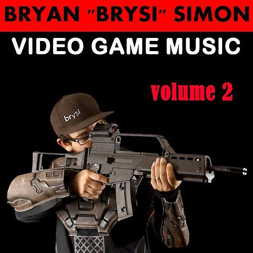 Video Game Music, Vol. 2 by Bryan 'BrySi' Simon