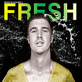 Fresh by Brad Blackwell