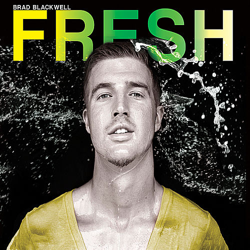 Fresh by Brad Blackwell