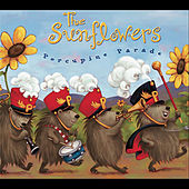 Porcupine Parade by The Sunflowers