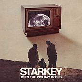 Open The Pod Bay Doors by Starkey