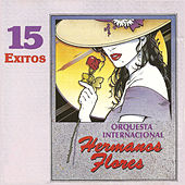 15 Exitos by Los Hermanos Flores