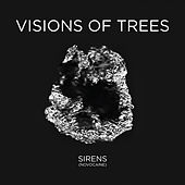 Sirens (Novocaine) - Single by Visions of Trees