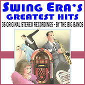 Swing Era's Greatest Hits - The Big Bands by Various Artists