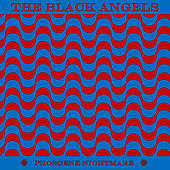 Phosgene Nightmare by The Black Angels