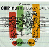 Golden Kids Rules by Chip Taylor