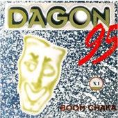 Boom Chaka 95 by Dagon