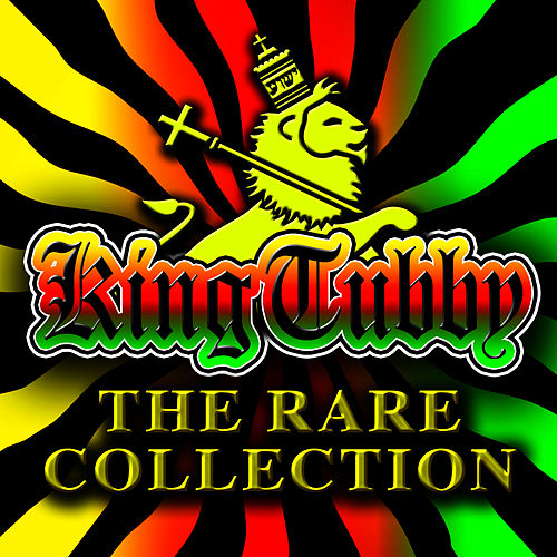The Rare Collection by King Tubby
