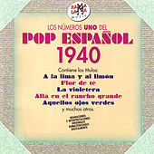Los Números Uno del Pop Español 1940 (Remastered) by Various Artists