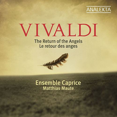 Vivaldi: The Return of the Angels by Ensemble Caprice