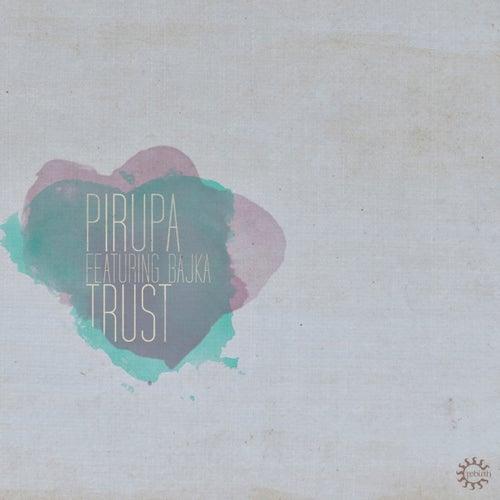 Trust by Pirupa