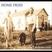 Home Fries by Scott Underwood