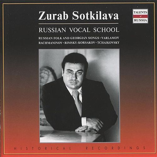 Russian Vocal School (Russian Folk and Georgian Songs): Zurab Sotkilava by Various Artists