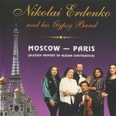 Moscow-Paris (Blessed Memory of Alesha Dimitrievich) by Nikolai Erdenko