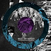 Must Try Harder EP by Cocosuma