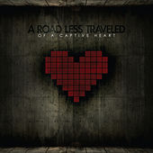 Of A Captive Heart by A Road Less Traveled