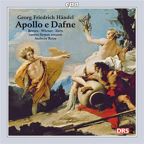 Handel: Apollo e Dafne by Various Artists