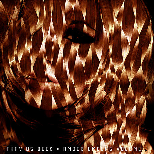 Amber Embers Volume 2 by Thavius Beck