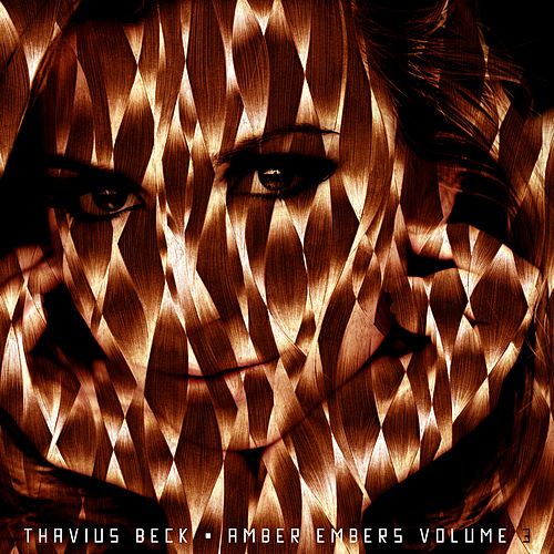 Amber Embers Volume 3 by Thavius Beck