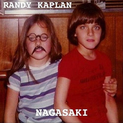 Nagasaki by Randy Kaplan