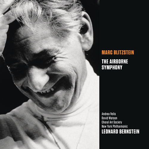 Marc Blitzstein: The Airborne Symphony by New York Philharmonic