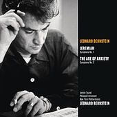 Bernstein: Jeremiah - Symphony No. 1; The Age of Anxiety - Symphony No. 2 by Various Artists