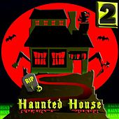 Haunted House Sound Effects 2 by Haunted House