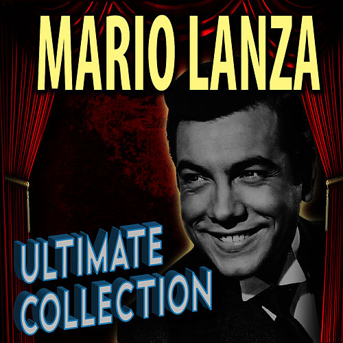 The Ultimate Collection by Mario Lanza