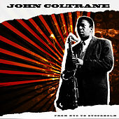 From NYC To Stockholm '62 by John Coltrane