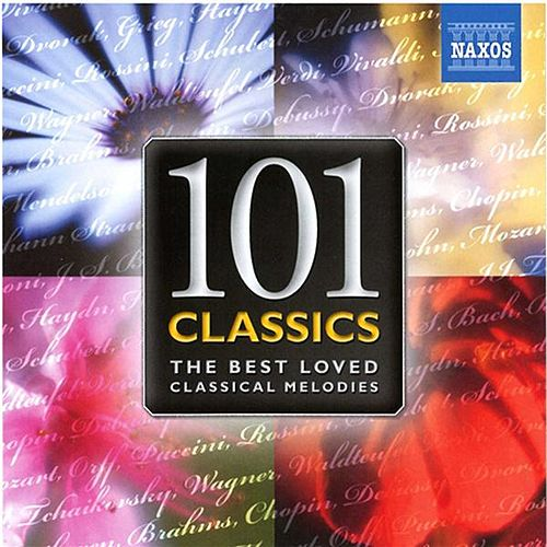 101 Classics - The Best Loved Classical Melodies by Various Artists