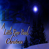A Little River Band Christmas by Little River Band