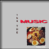 The the Music by Various Artists