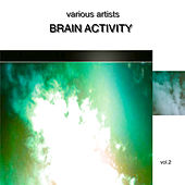 Brain Activity Vol.2 by Various Artists