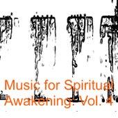 Music for Spiritual Awakening: Vol. 4 by Various Artists