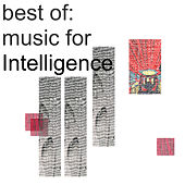 Best of Music for Intelligence by Various Artists