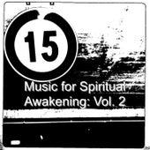 Music for Spiritual Awakening: Vol. 2 by Various Artists