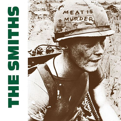 Meat Is Murder by The Smiths