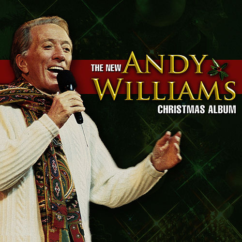 The New Andy Williams Christmas Album by Andy Williams