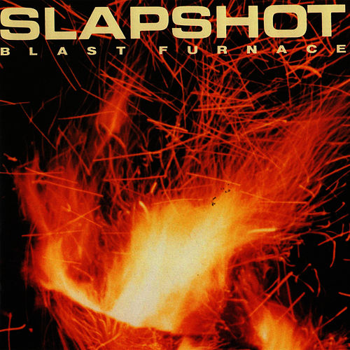 Blast Furnace by Slapshot