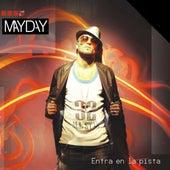 Entra En La Pista by Mayday