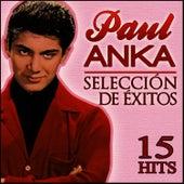 Paul Anka Selección de Éxitos. 15 Hits by Paul Anka