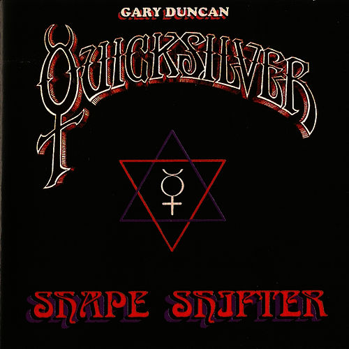 Shape Shifter by Quicksilver Messenger Service
