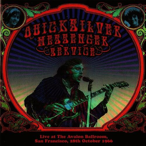 Live at the Avalon Ballroom, San Francisco, 28th October 1966 by Quicksilver Messenger Service
