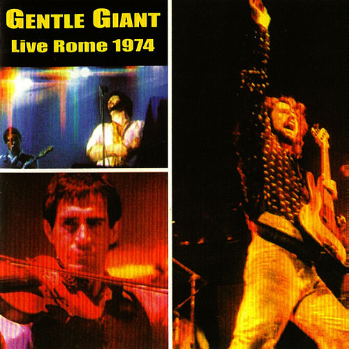 Live In Rome 1974 by Gentle Giant
